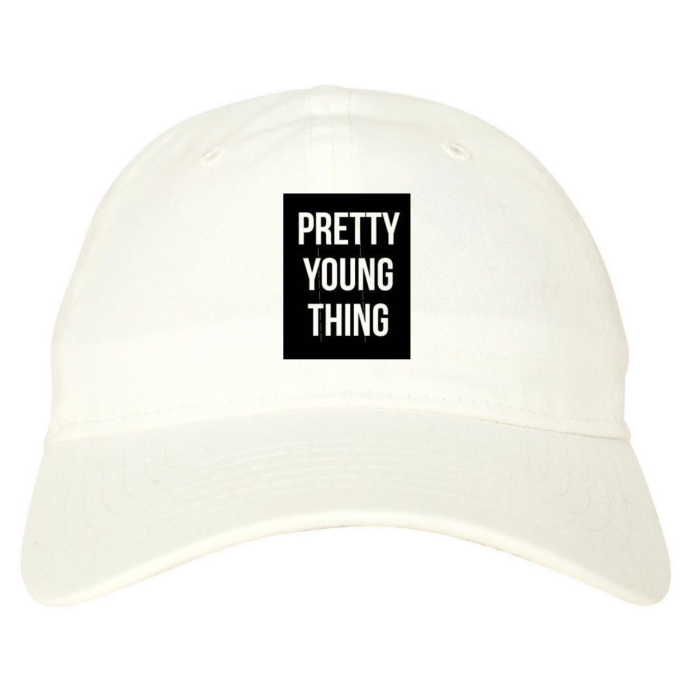 Pretty Young Thing Dad Hat