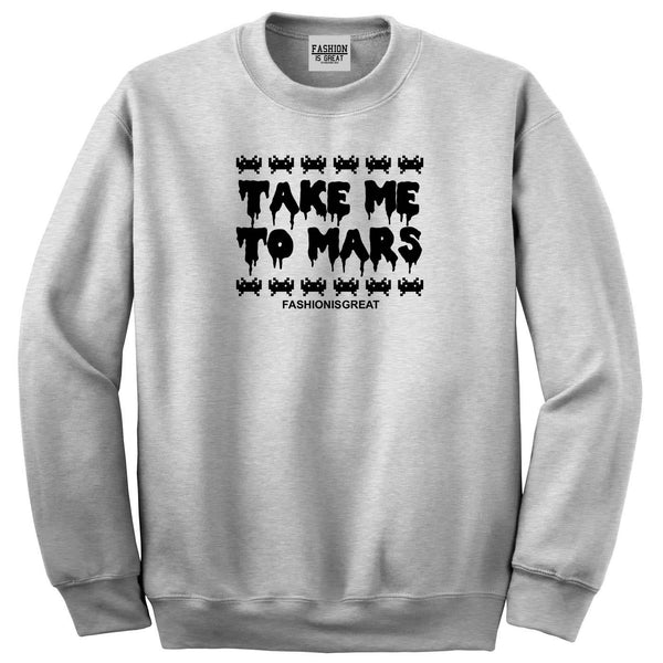 Take Me To Mars Sweatshirt