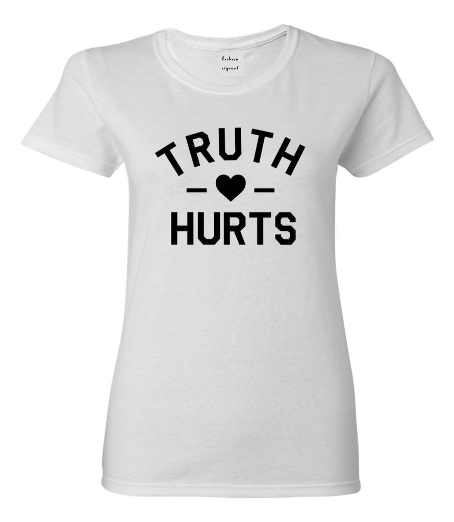 Truth Hurts T-shirt