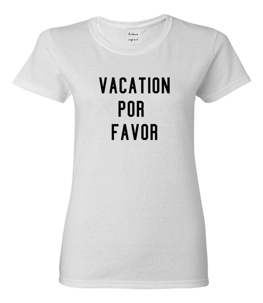 Vacation Por Favor T-shirt