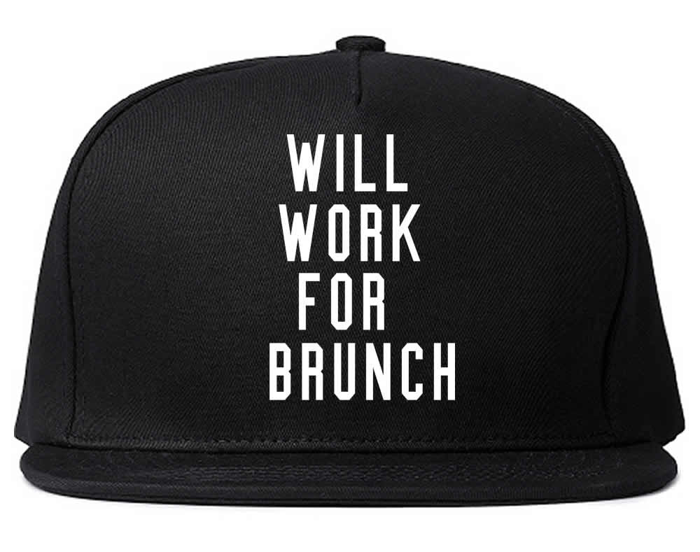 Will Work for Brunch Snapback