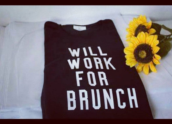 Will Work For Brunch T-shirt