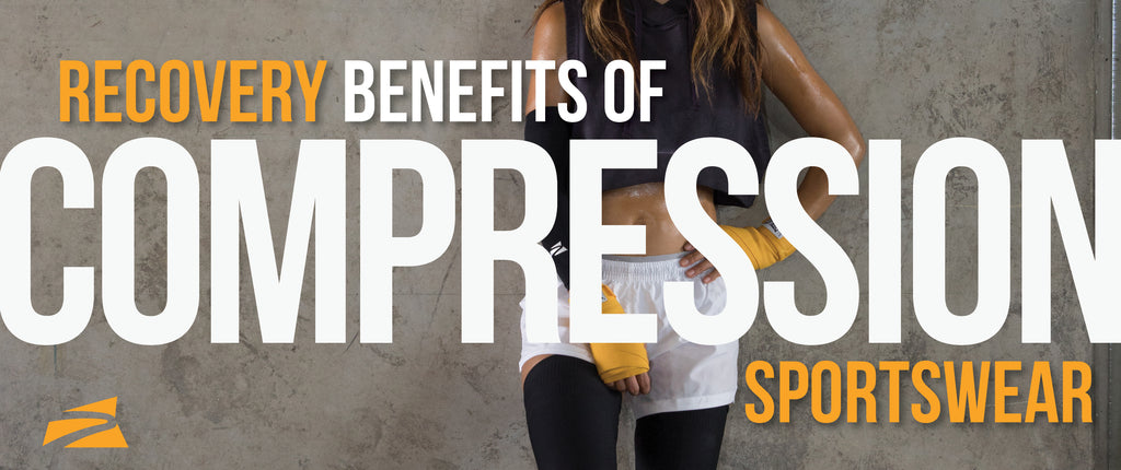 Recovery Benefits of Compression Sportswear
