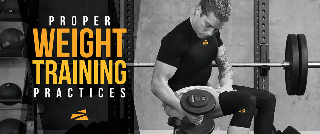 Proper Weight Training Practices