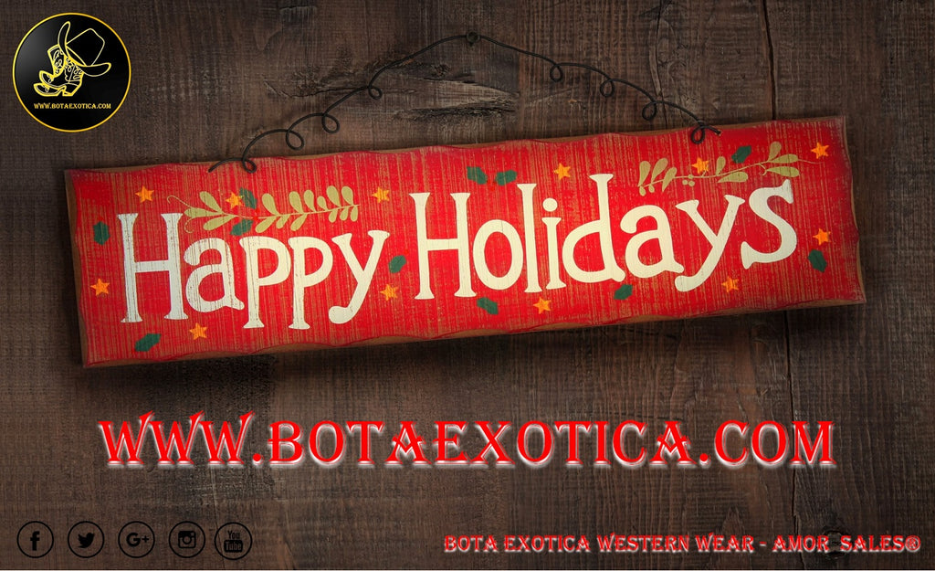 Happy Holidays 2016 - Bota Exotica Western Wear