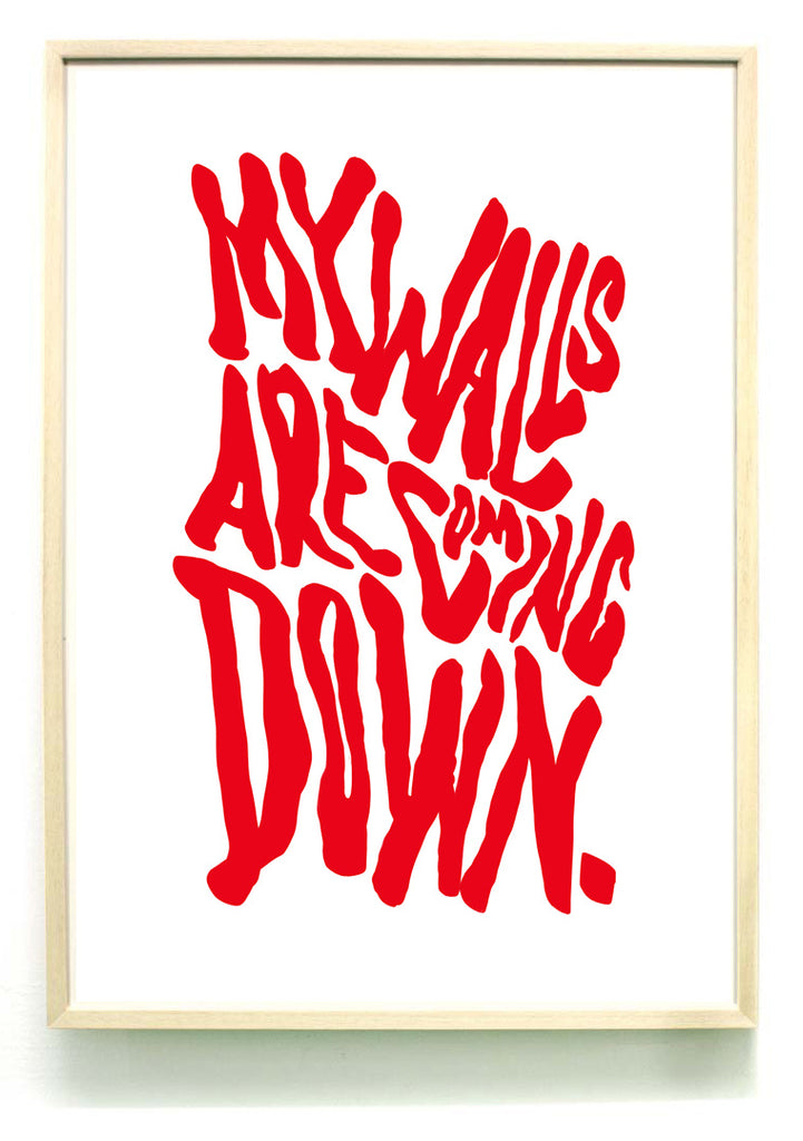 My walls are coming down - A2 RISO print