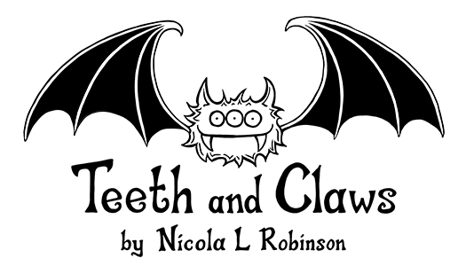 Teeth and Claws by Nicola L Robinson