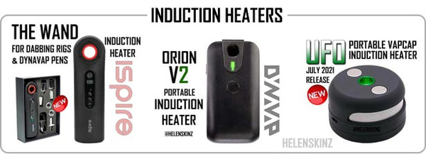 The Wand, UFO & DynaVap Orion V2 Induction Heaters at Helenskinz NZ