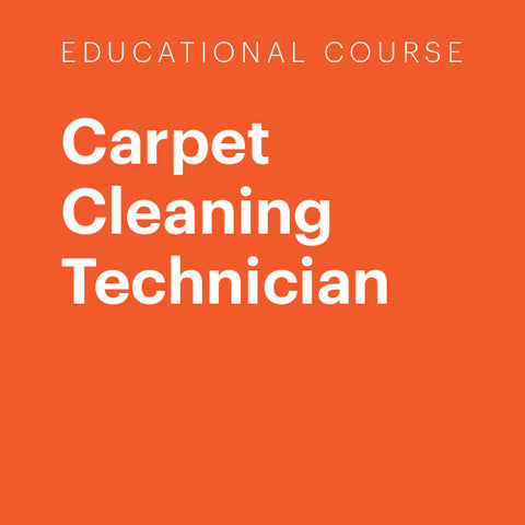 Education Course: Carpet Cleaning Technician