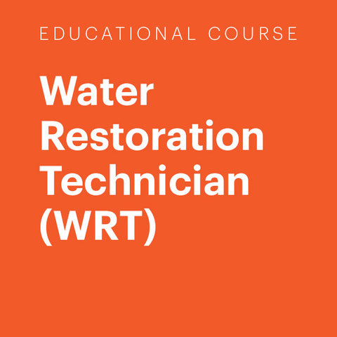 Education Course: Water Restoration Technician (WRT)