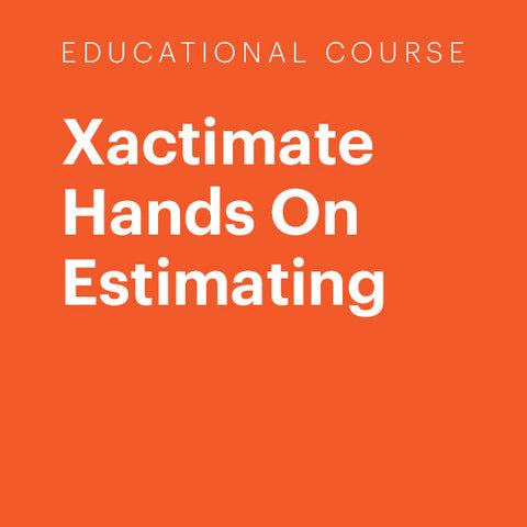 Education Course: Xactimate Hands On Estimating (Estimating 283)