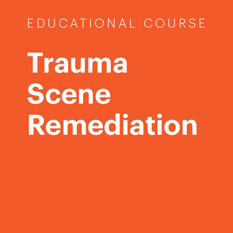 Trauma Scene Remediation