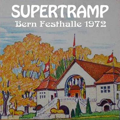 Supertramp - Live In Bern, Switzerland April 3, 1972
