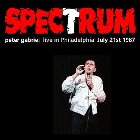 Peter Gabriel Live At The Spectrum - Philadelphia, PA - July 21, 1987