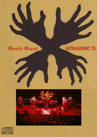 Gentle Giant - Ultrasonic Studios, October 7, 1975 CD