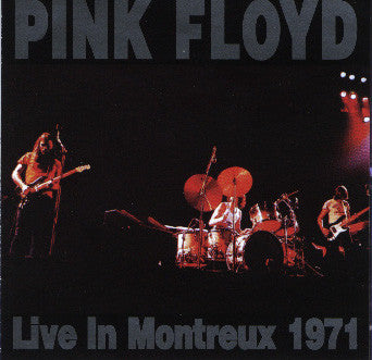 Pink Floyd - Montreux - September 18, 1971