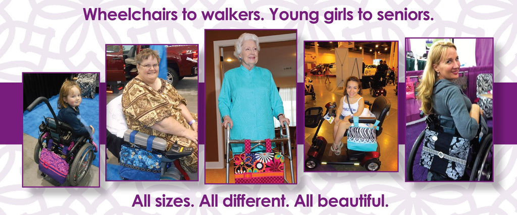 Walkers to Wheelchairs Girls to Women All Beautiful With HDS Medallion Bags on Devices