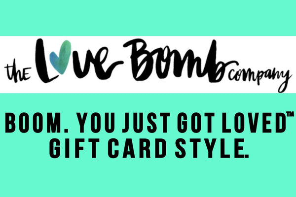 Love Bomb Gift Card