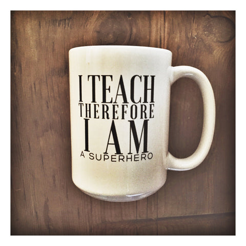 I Teach Therefore I am, A Superhero