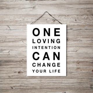 One Loving Intention Can Change Your LIfe - THE LOVE BOMB COMPANY