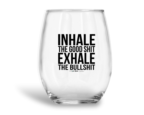 Inhale the good shit (wine) - THE LOVE BOMB COMPANY