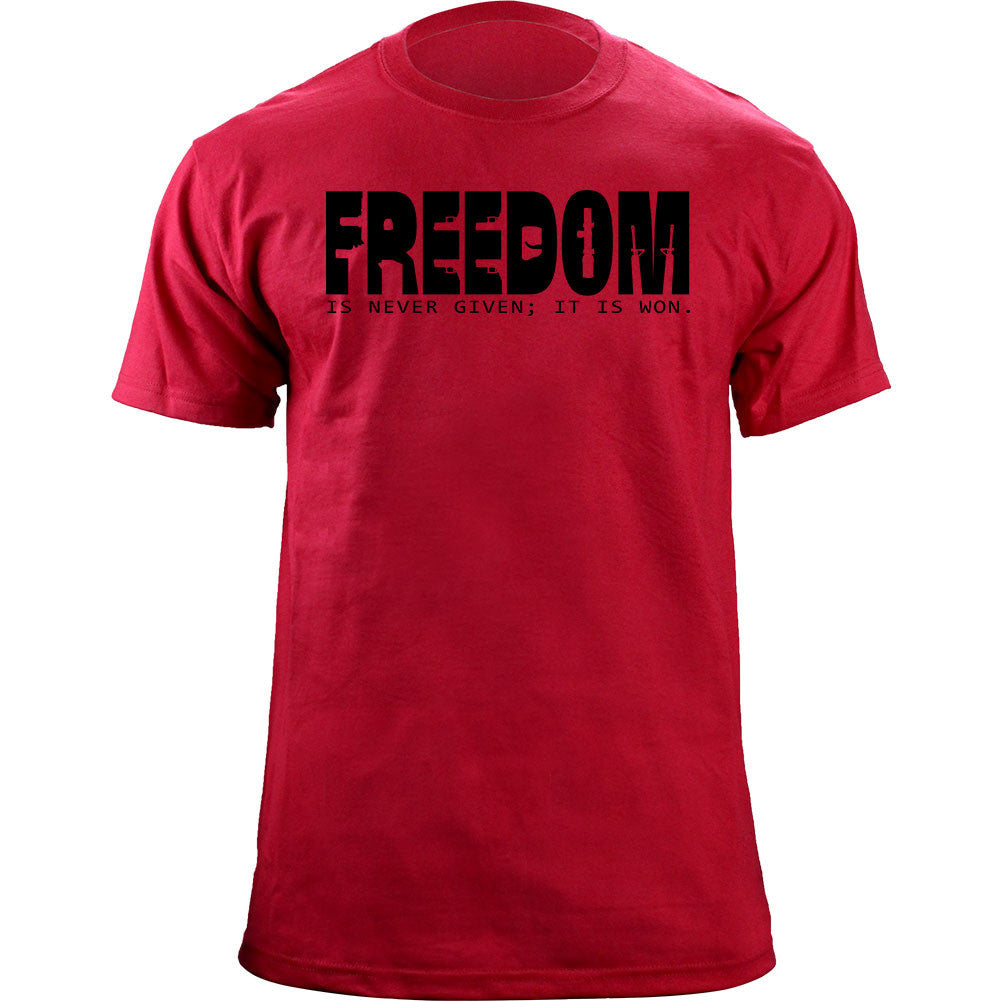 Freedom is Won T-Shirt