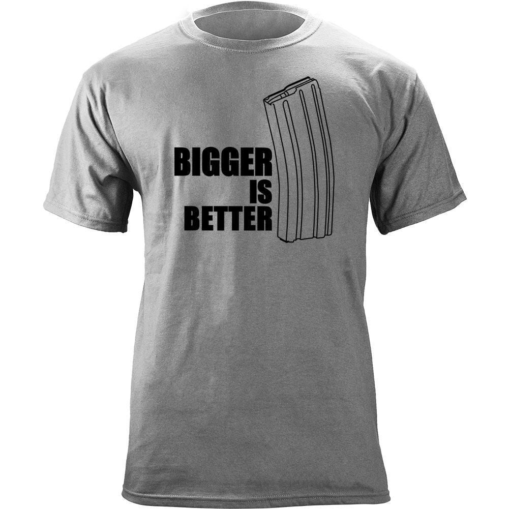 Bigger is Better T-Shirt