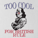 Too Cool for British Rule Tank Top