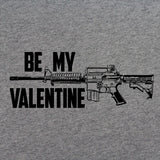 Be My AR-15 Valentine T-Shirt