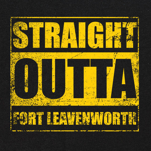 Original Straight Outta Fort Leavenworth T-Shirt