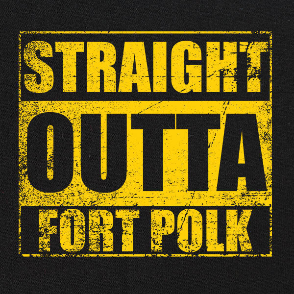 Original Straight Outta Fort Polk T-Shirt