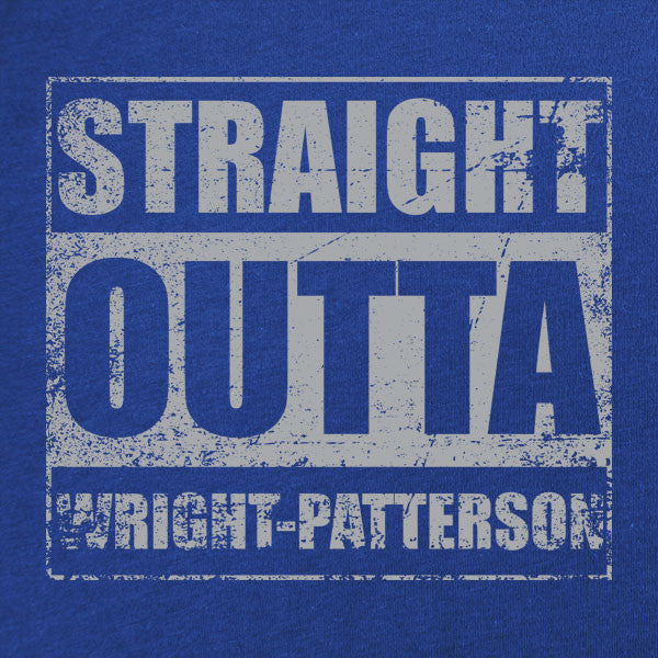 Original Straight Outta Wright-Patterson T-Shirt