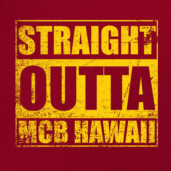 Original Straight Outta MCB Hawaii T-Shirt