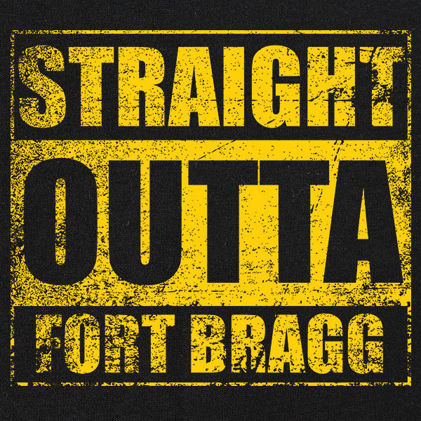 Original Straight Outta Fort Bragg T-Shirt
