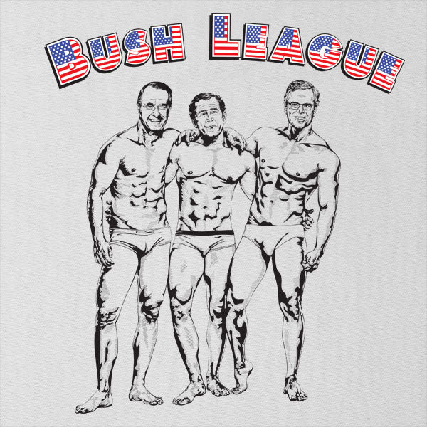 Bush League Beefcake T-shirt