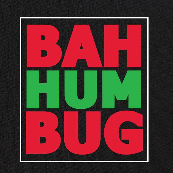 Bah Hum Bug Holiday Shirt