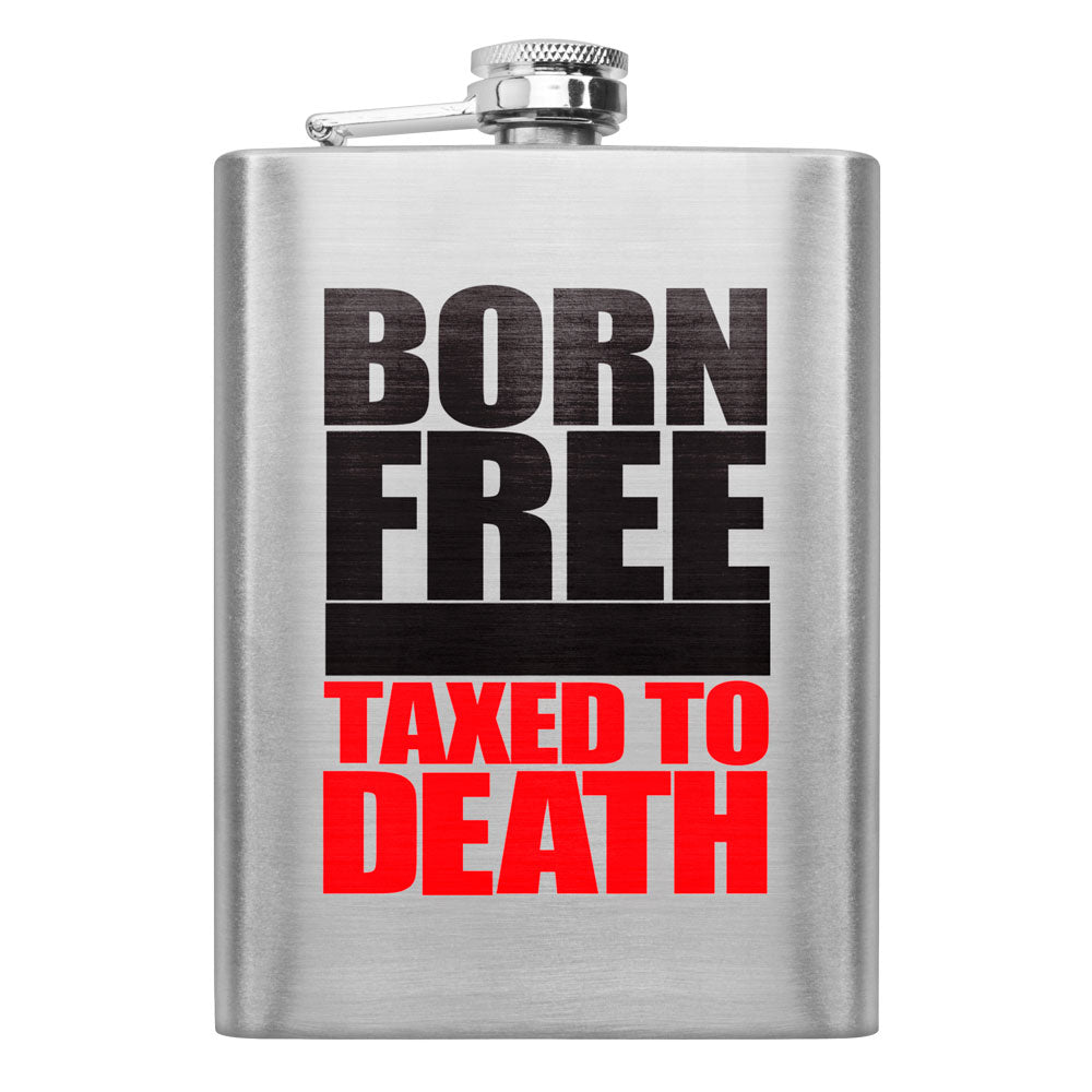 Born Free Taxed to Death 8 oz. Flask