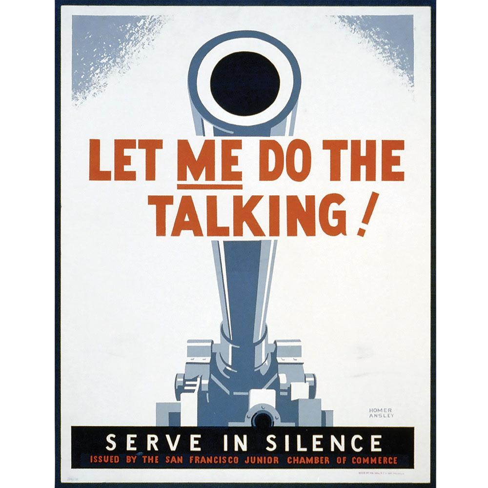 Let Me Do the Talking Screenprinted Poster