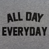 All Day Everyday T-Shirt