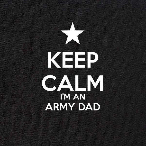 Classic Keep Calm I'm an Army Dad T-Shirt