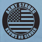 Army Strong Knows No Gender Stamp T-Shirt