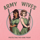 Army Wives Protecting the Homefront T-Shirt