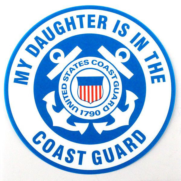 My Daughter Is In The Coast Guard Clear Decal