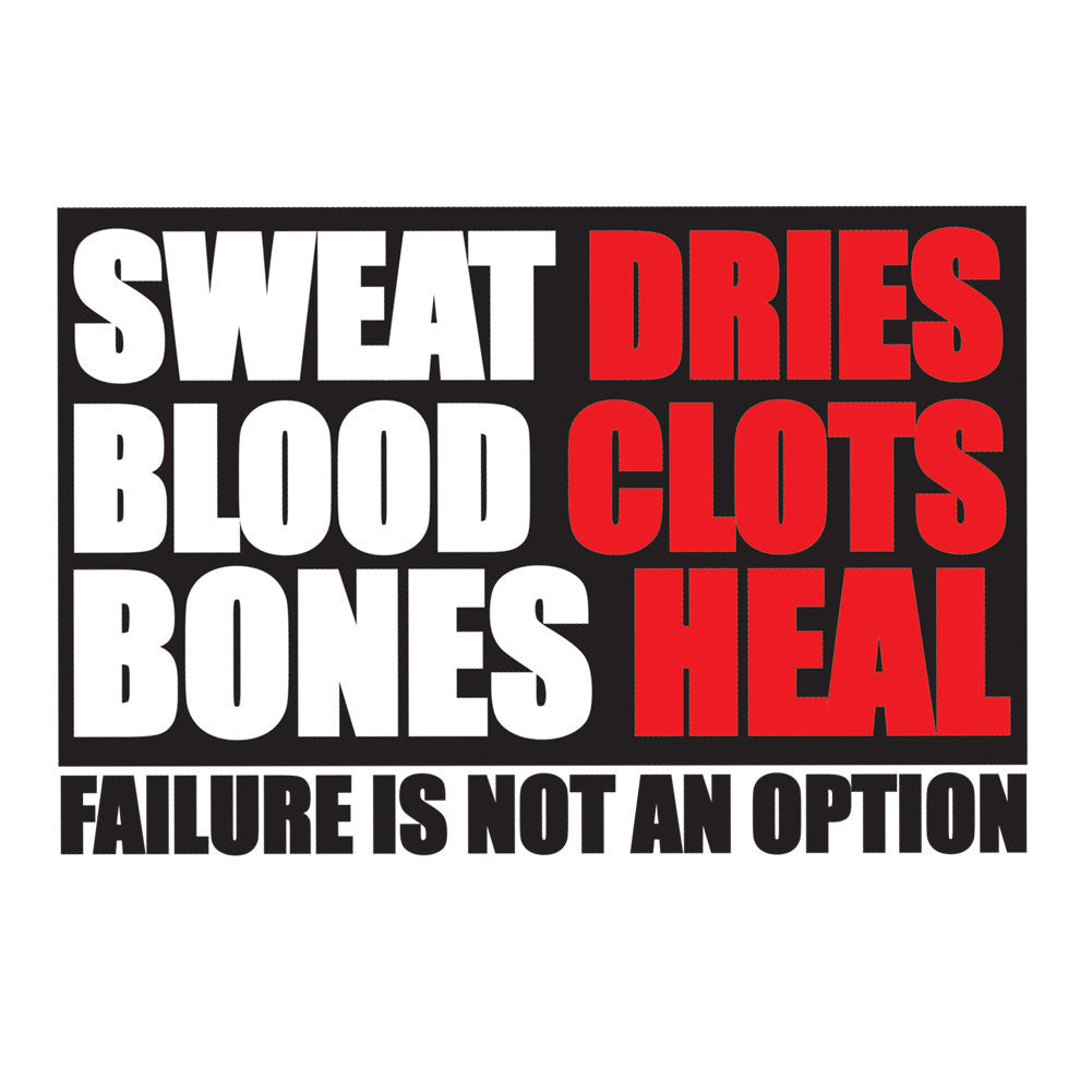 Sweat Blood and Bones Sticker