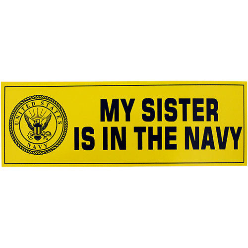 My Sister Is In The Navy Bumper Sticker