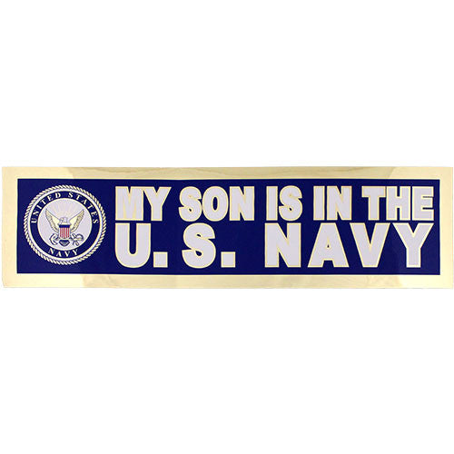 My Son Is In The U.S. Navy Metallic Bumper Sticker