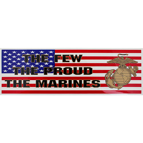 The Few The Proud The Marines Bumper Sticker