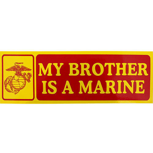 My Brother Is A Marine Bumper Sticker