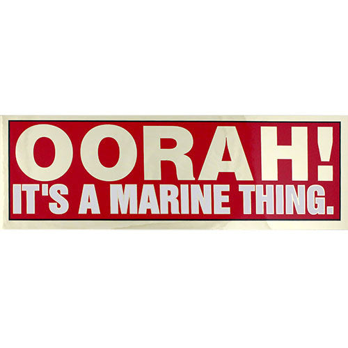 Oorah It's A Marine Thing Metallic Bumper Sticker