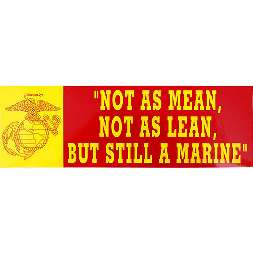 Not As Mean Not As Lean Bumper Sticker